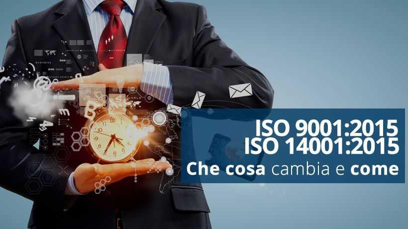 Nuove Norme UNI EN ISO 9001 e 14001